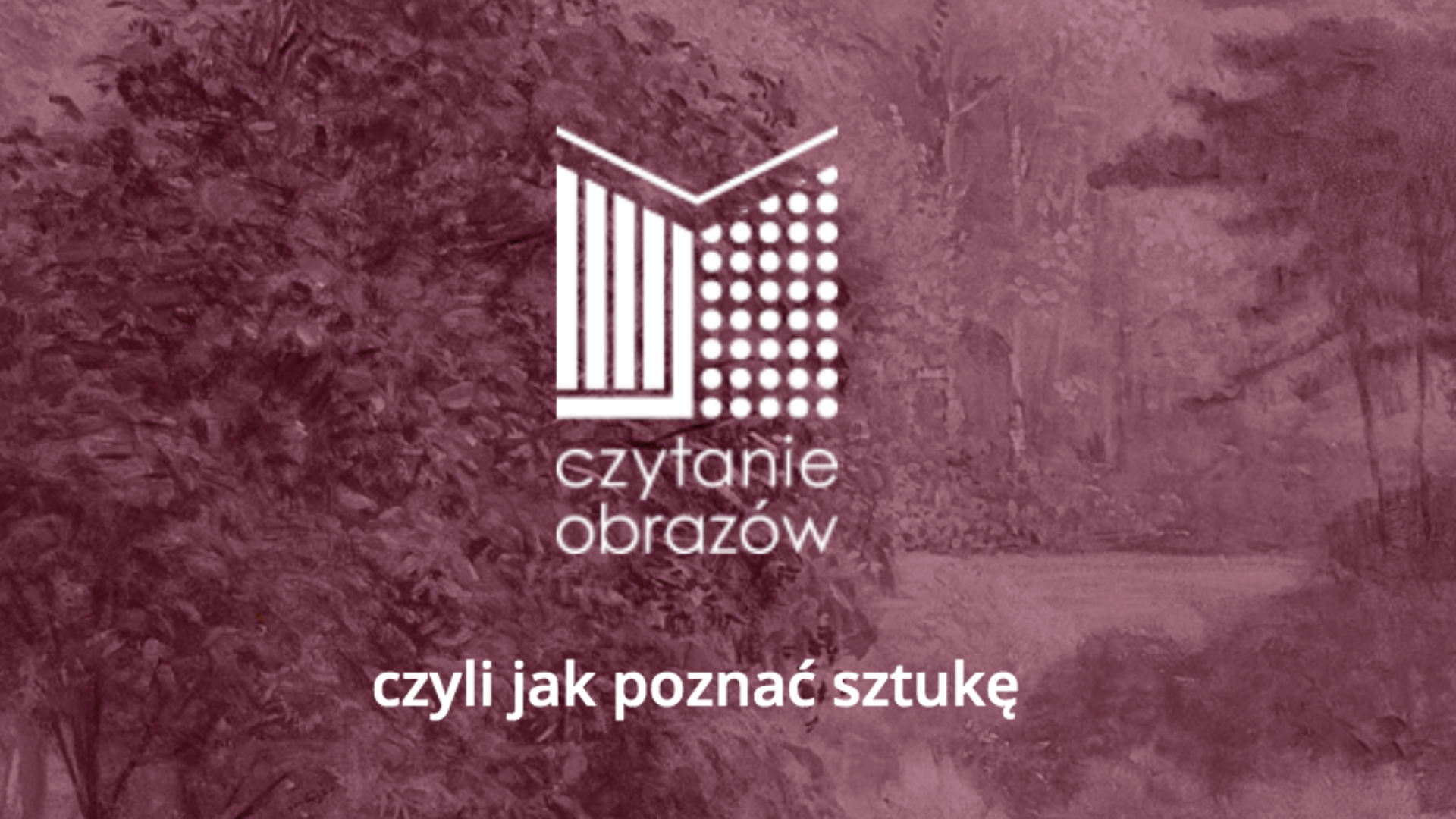 Logo projektu Czytanie obrazów czyli jak poznać sztukę.