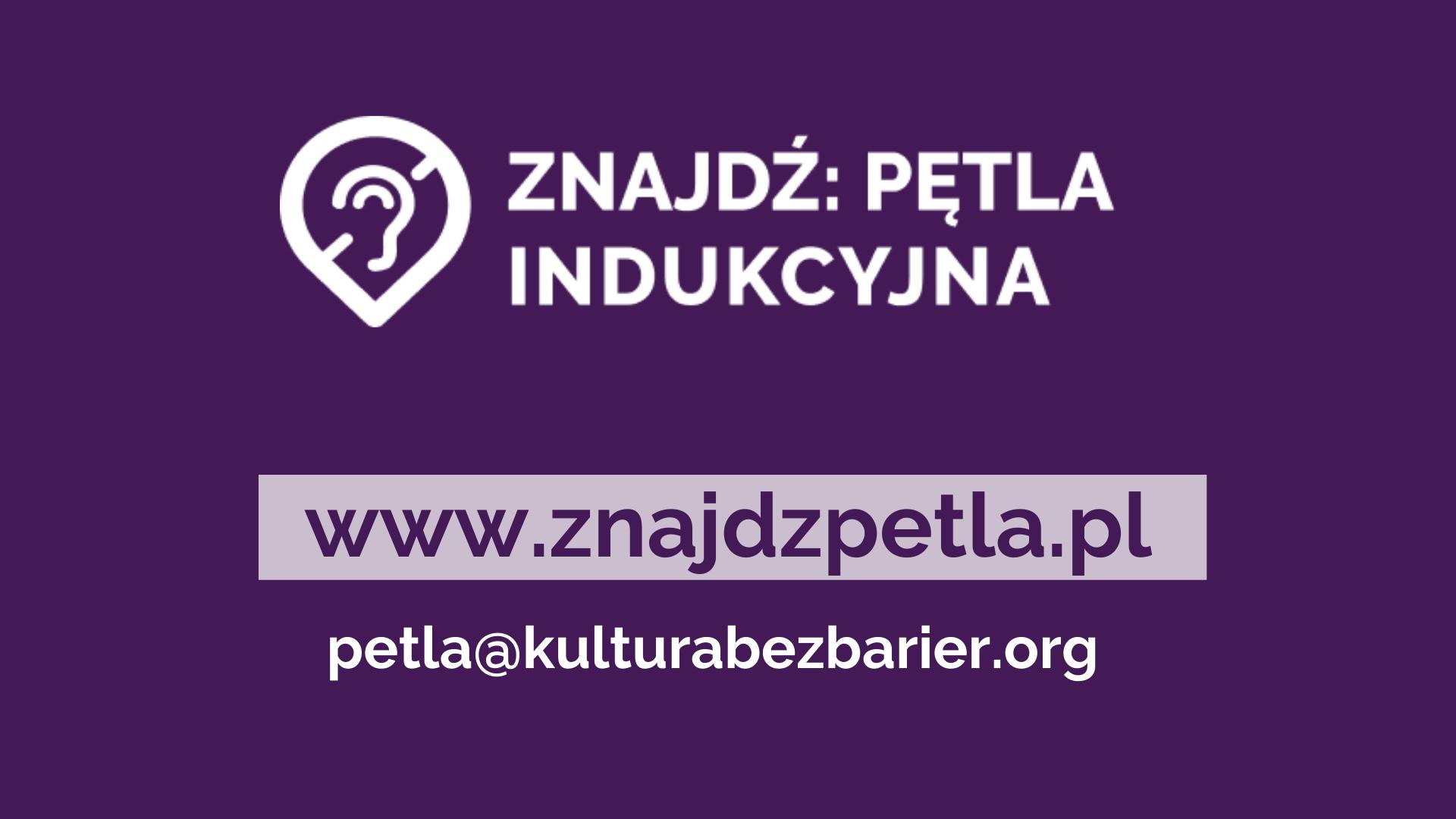 grafika. Znajdź: pętla indukcyjna, www.znajdzpetla.pl, adres petla@kulturabezbarier.org
