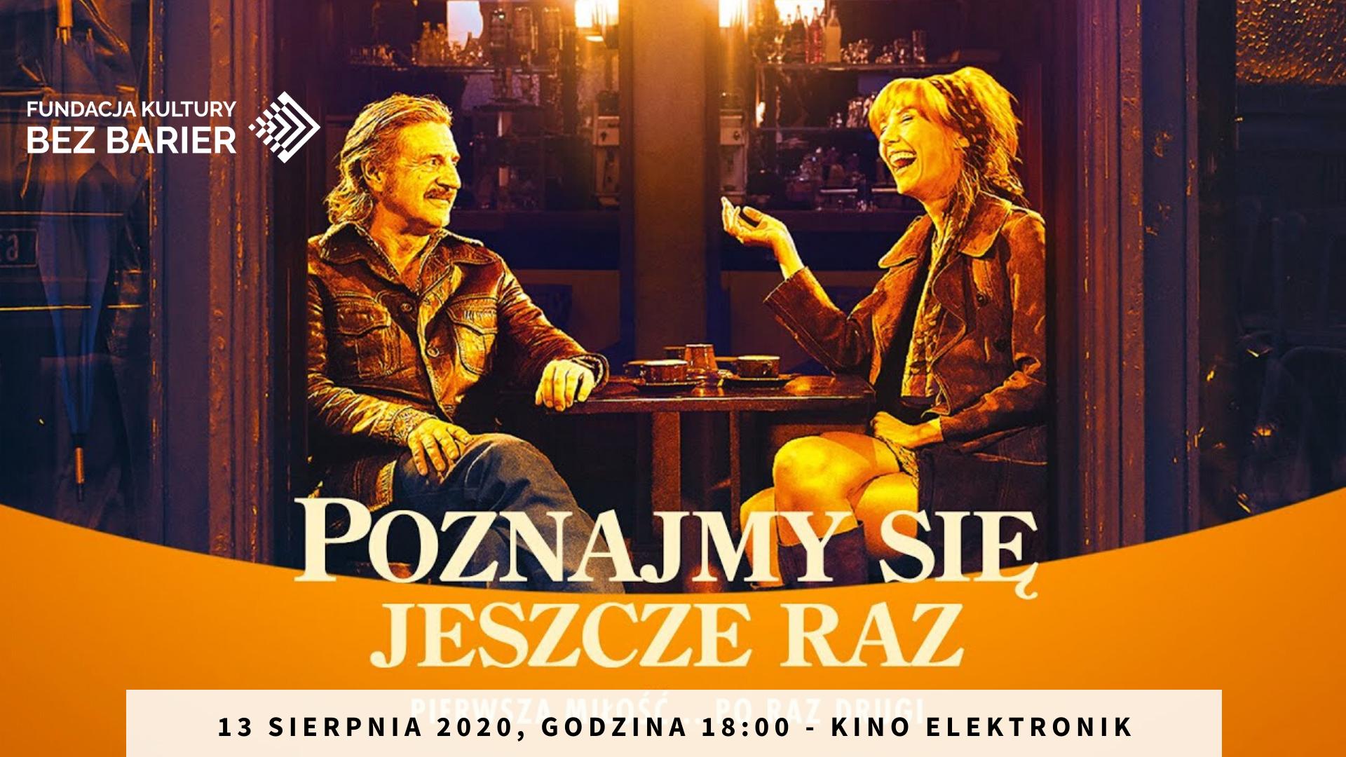 Plakat promujący film. Mężczyzna i kobieta siedzą w kawiarni, śmieją sie. Poniżej napis Poznajmy się jeszcze raz