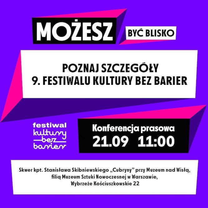 Plakat konferencji prasowej 9. Festiwalu Kultury bez Barier, data: 21 września o godzinie 11:00.